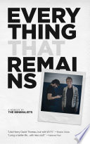 """Everything That Remains: A Memoir by The Minimalists"" by Joshua Fields Millburn, Ryan Nicodemus"