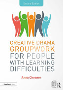 Pdf Creative Drama Groupwork for People with Learning Difficulties