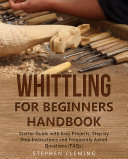 Whittling for Beginners Handbook
