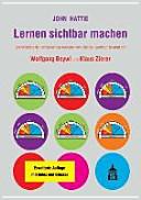Lernen sichtbar machen: Überarbeitete deutschsprachige Ausgabe von ...