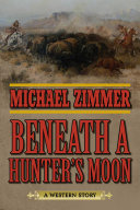 Beneath a Hunter's Moon [Pdf/ePub] eBook