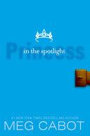 The Princess Diaries, Volume II: Princess in the Spotlight image