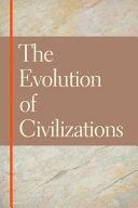 The evolution of civilizations
