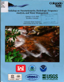 Workshop on Nonstationarity  Hydrologic Frequency Analysis  and Water Management  January 13 15  2010  Boulder  Colorado Book
