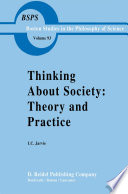 Thinking about Society: Theory and Practice