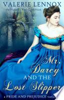 Mr. Darcy and the Lost Slipper