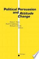 Political Persuasion and Attitude Change