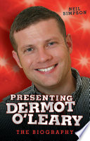 Presenting Dermot O Leary   The Biography