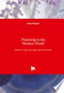 Poisoning in the Modern World