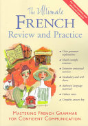 The Ultimate French Review and Practice Book