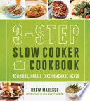 3 Step Slow Cooker Cookbook