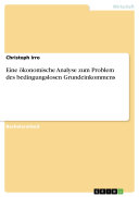 Eine ökonomische Analyse zum Problem des bedingungslosen Grundeinkommens Pdf/ePub eBook