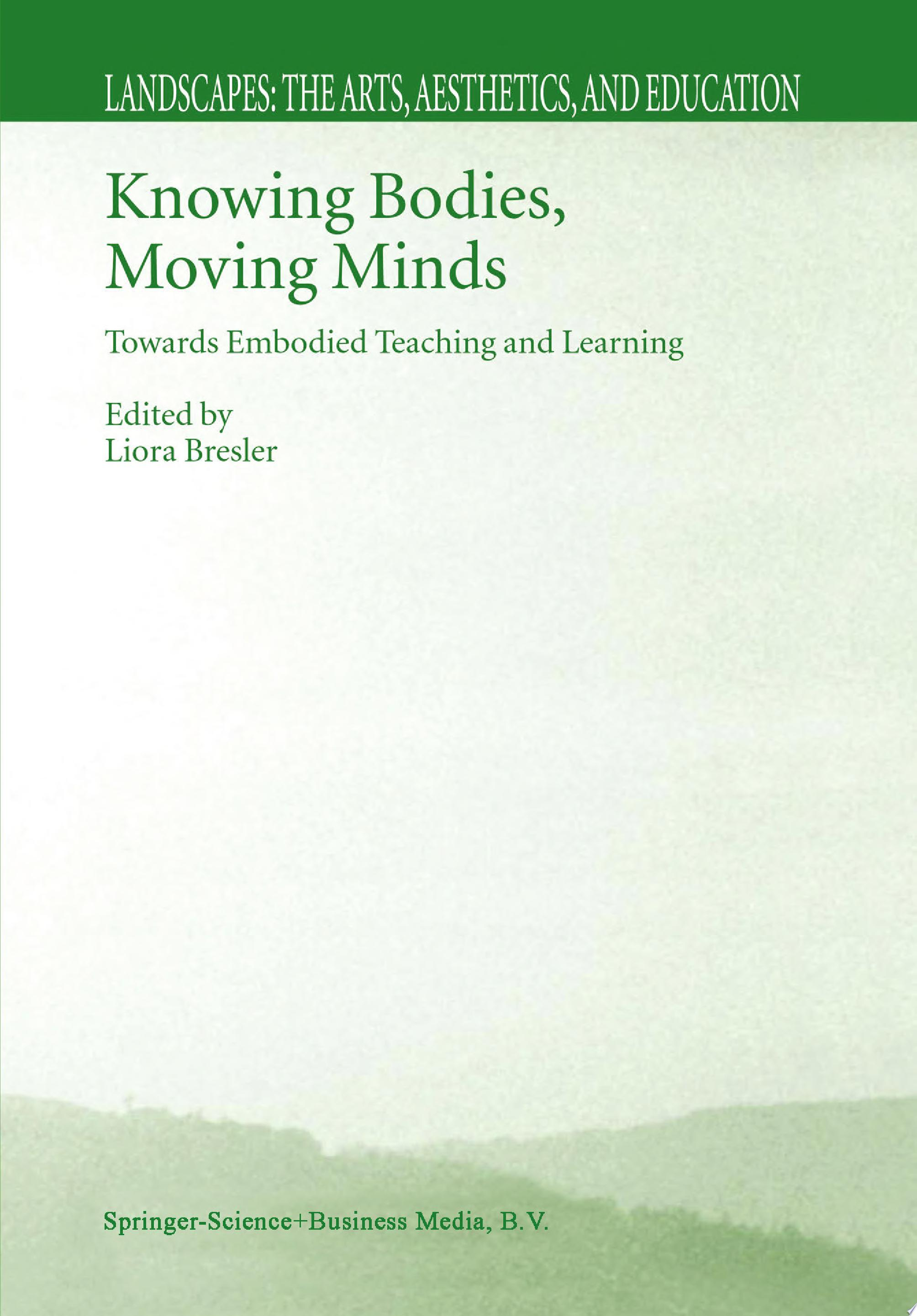 Knowing Bodies  Moving Minds