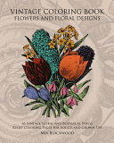 Vintage Coloring Book Flowers and Floral Designs