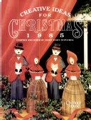 Creative Ideas for Christmas 1985