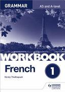 Books - French A- Level Grammar Workbook | ISBN 9781510417229