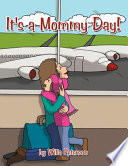 It s a Mommy Day