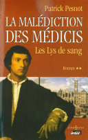 Pdf La Malédiction des Médicis, t.II : Les Lys de sang Telecharger