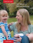 My Mom is Breastfeeding