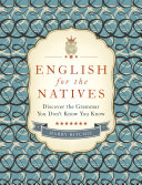 English for the Natives