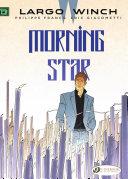 Largo Winch 17 - Morning Star