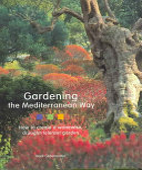 Gardening the Mediterranean Way Book