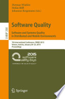 Software Quality  Software and Systems Quality in Distributed and Mobile Environments