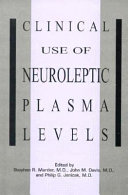 Clinical Use of Neuroleptic Plasma Levels