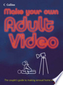 Make Your Own Adult Video