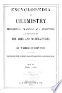 Encyclop  dia of Chemistry  Theoretical  Practical  and Analytical  as Applied to the Arts and Manufacturers  Glass zinc