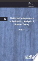 Statistical Independence in Probability, Analysis, and Number Theory