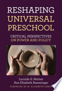 Reshaping Universal Preschool