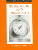 Genes  Aging  and Immortality Book