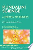 Kundalini science  a spiritual psychology