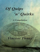 Of Quips  N  Quirks