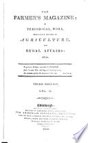 The Farmer S Magazine A Periodical Work Exclusively Devoted To Agriculture And Rural Affairs 1801 3rd Edition