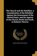 CHURCH   THE REBELLION A CONSI