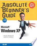 Absolute Beginner S Guide To Microsoft Windows Xp