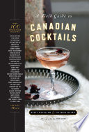 A Field Guide To Canadian Cocktails PDF