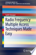 Radio Frequency Multiple Access Techniques Made Easy