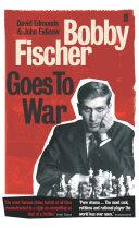 Bobby Fischer Goes to War Pdf/ePub eBook