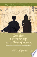 Gender, Citizenship and Newspapers  : Historical and Transnational Perspectives