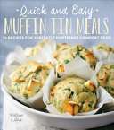 Quick And Easy Muffin Tin Meals
