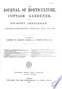 Journal of Horticulture  Cottage Gardener and Country Gentlemen Book PDF