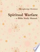 Spiritual Warfare   a Bible Study Manual