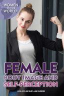 Female Body Image and Self-Perception