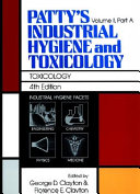 Patty S Industrial Hygiene And Toxicology Toxicology Book PDF