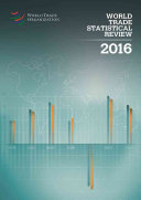 World Trade Statistical Review 2016