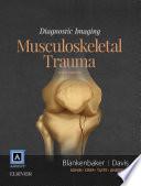 Diagnostic Imaging: Musculoskeletal Trauma E-Book