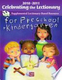 Celebrating the Lectionary for Preschool Kindergarten 2010 2011